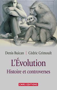 Evolution. Histoire et controverse (L')
