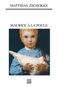 Maurice à la poule