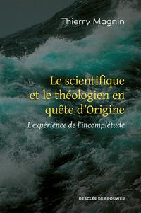 Le scientifique et le théologien en quête d'Origine
