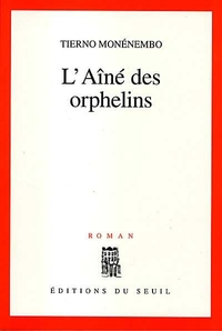 L' Aîné des orphelins | Monénembo, Tierno