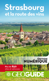 GEOguide Strasbourg et la route des vins | Collectif Gallimard Loisirs,