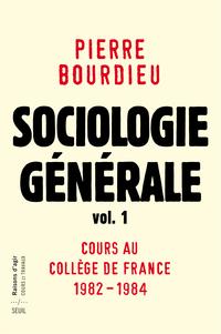 Sociologie générale vol. 1   Bourdieu, Pierre