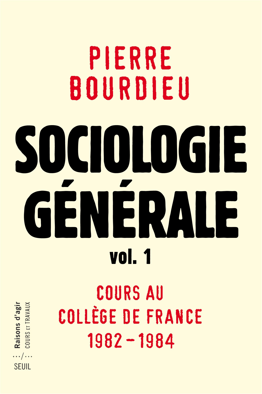 Sociologie générale vol. 1
