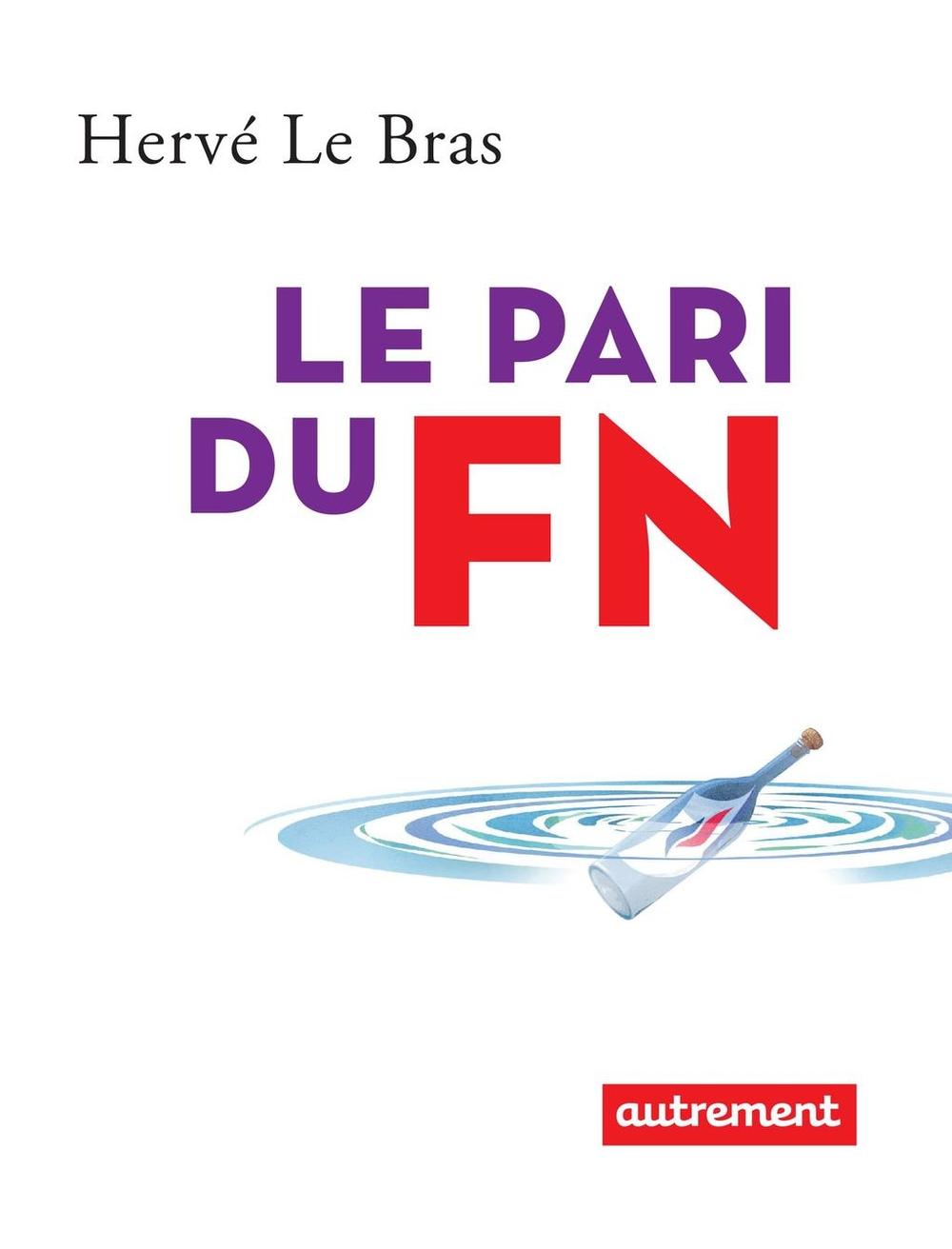 LE PARI DU FN