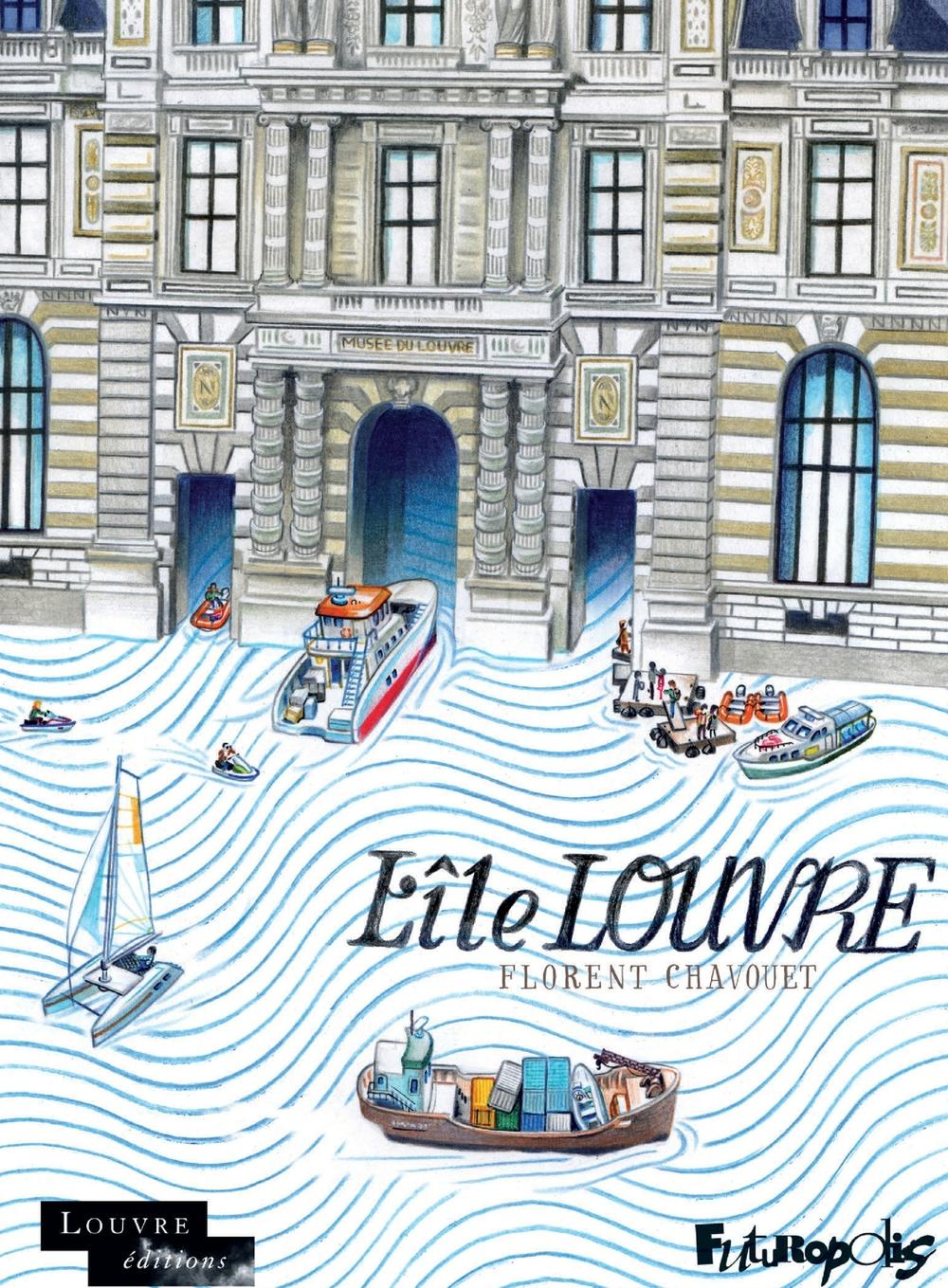 L'Île Louvre   Chavouet, Florent