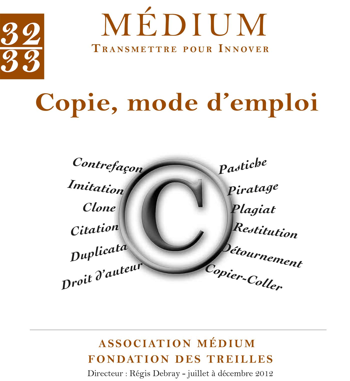 Copie, mode d'emploi (Médium n°32-33, octobre-décembre 2012)