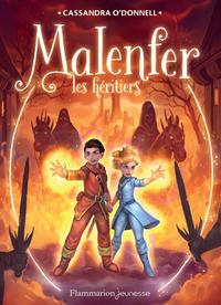 Malenfer - Terres de magie (Tome 3) - Les héritiers