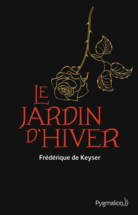 Le Jardin d'hiver | de Keyser, Frédérique