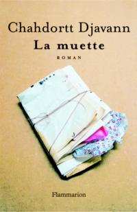 La Muette | Djavann, Chahdortt