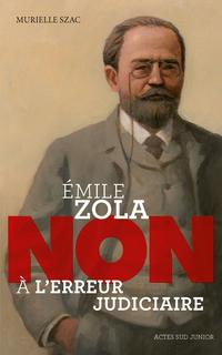 """Emile Zola : """"Non à l'erreu..."""