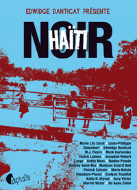Haïti noir   Danticat, Edwidge