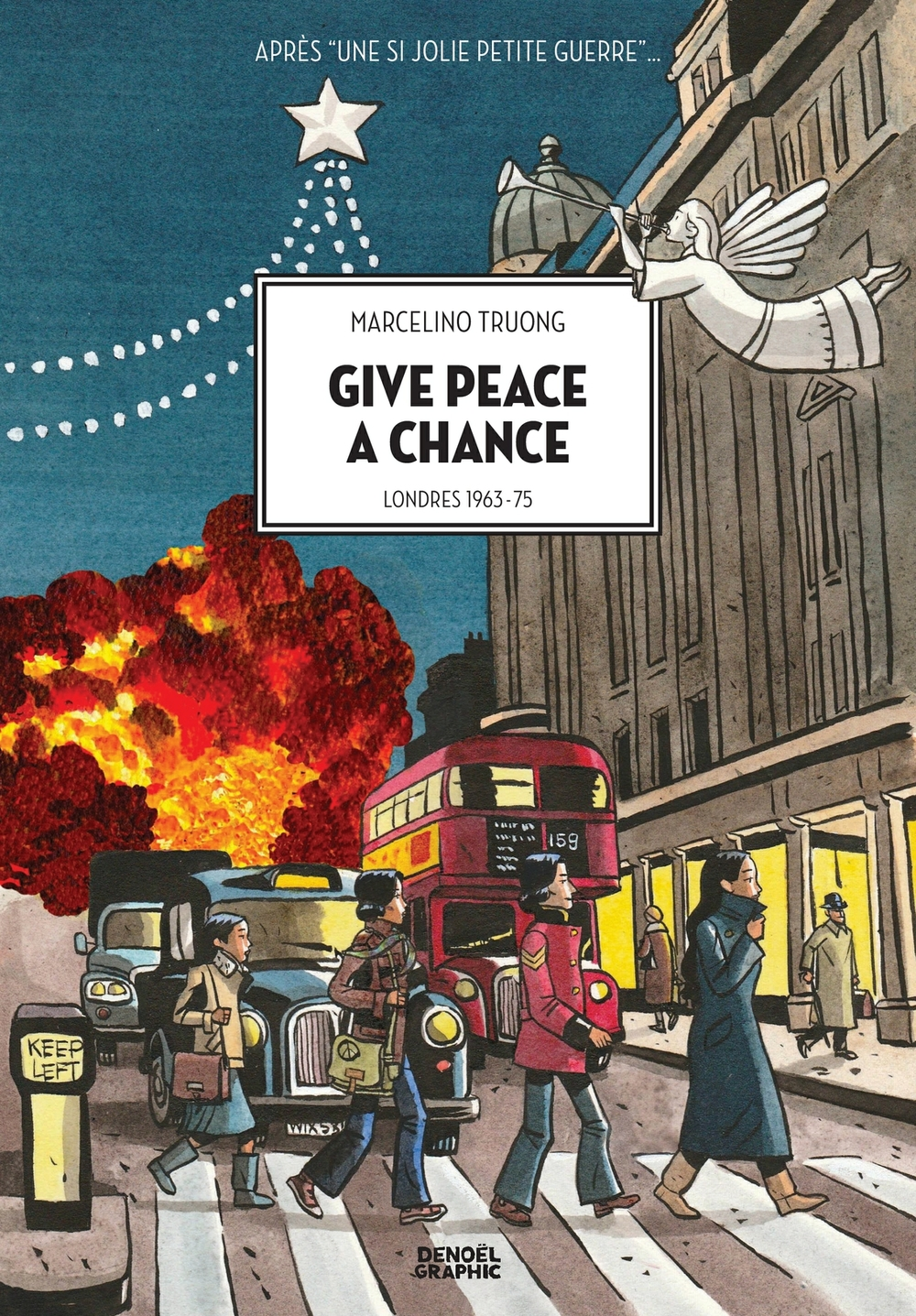 Give peace a chance. Londres 1963-1975 |