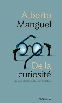 De la curiosité | Manguel, Alberto