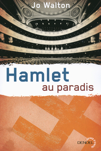 Trilogie du Subtil changement (Tome 2) - Hamlet au paradis |