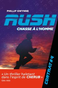 Rush (Contrat 4) - Chasse à l'homme