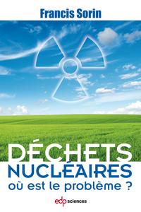 Déchets nucléaires : où est...