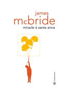Miracle à Santa Anna | McBride, James