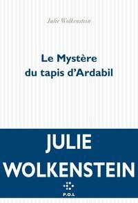 Le Mystère du tapis d'Ardabil | Wolkenstein, Julie