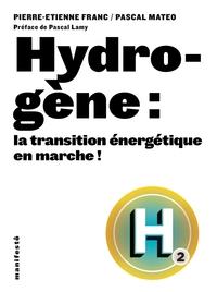 Hydrogène : la transition énergétique en marche !