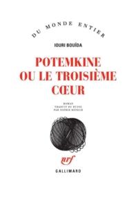 Potemkine ou Le troisième coeur | Bujda, Ûrij Vasilʹevič