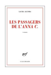 Les passagers de l'«Anna C.» | Alcoba, Laura