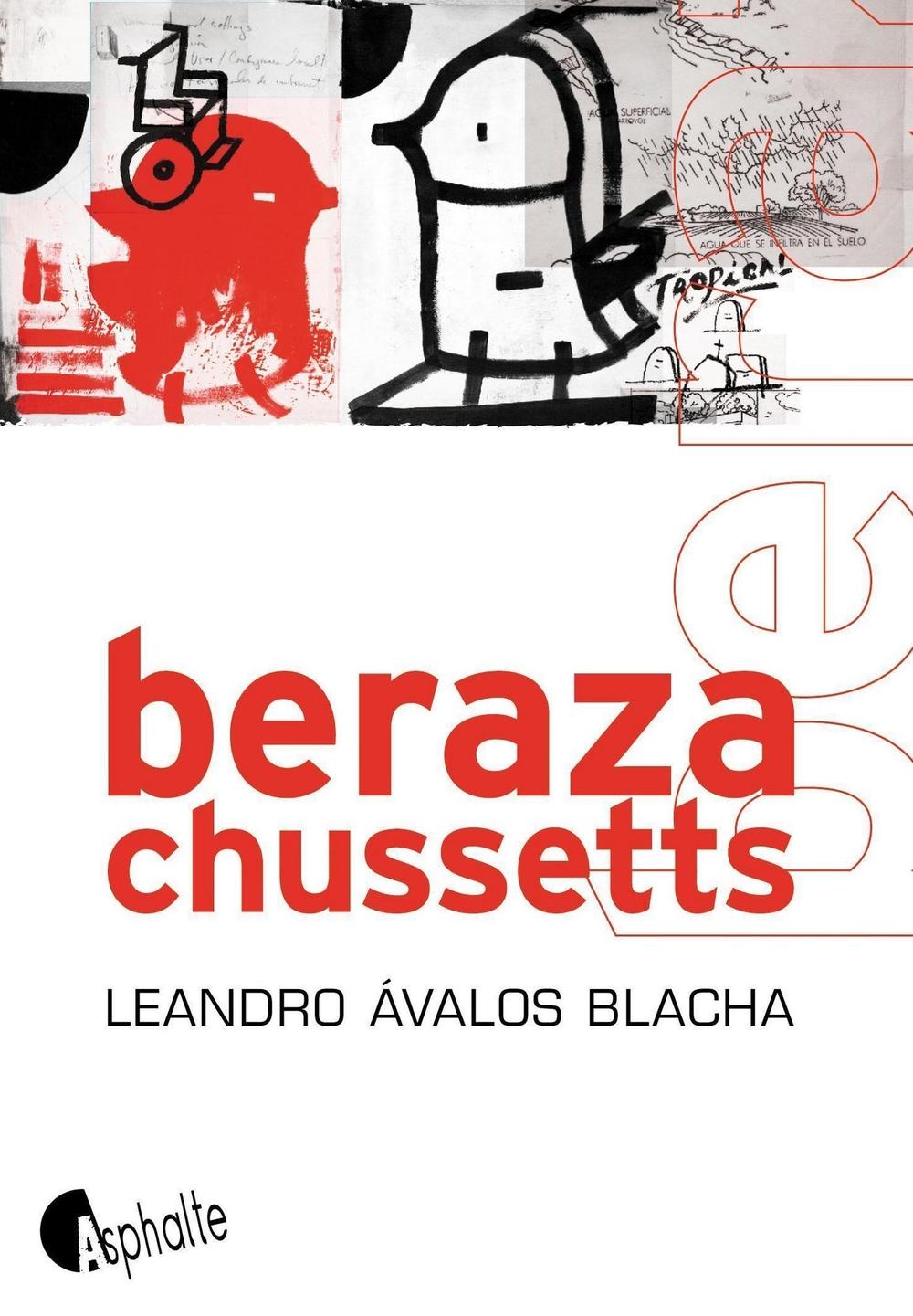 Berazachussetts | Àvalos Blacha, Leandro