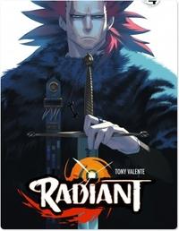 Radiant - Tome 4 - tome 4 | Tony Valente,