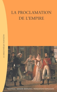 La Proclamation de l'Empire