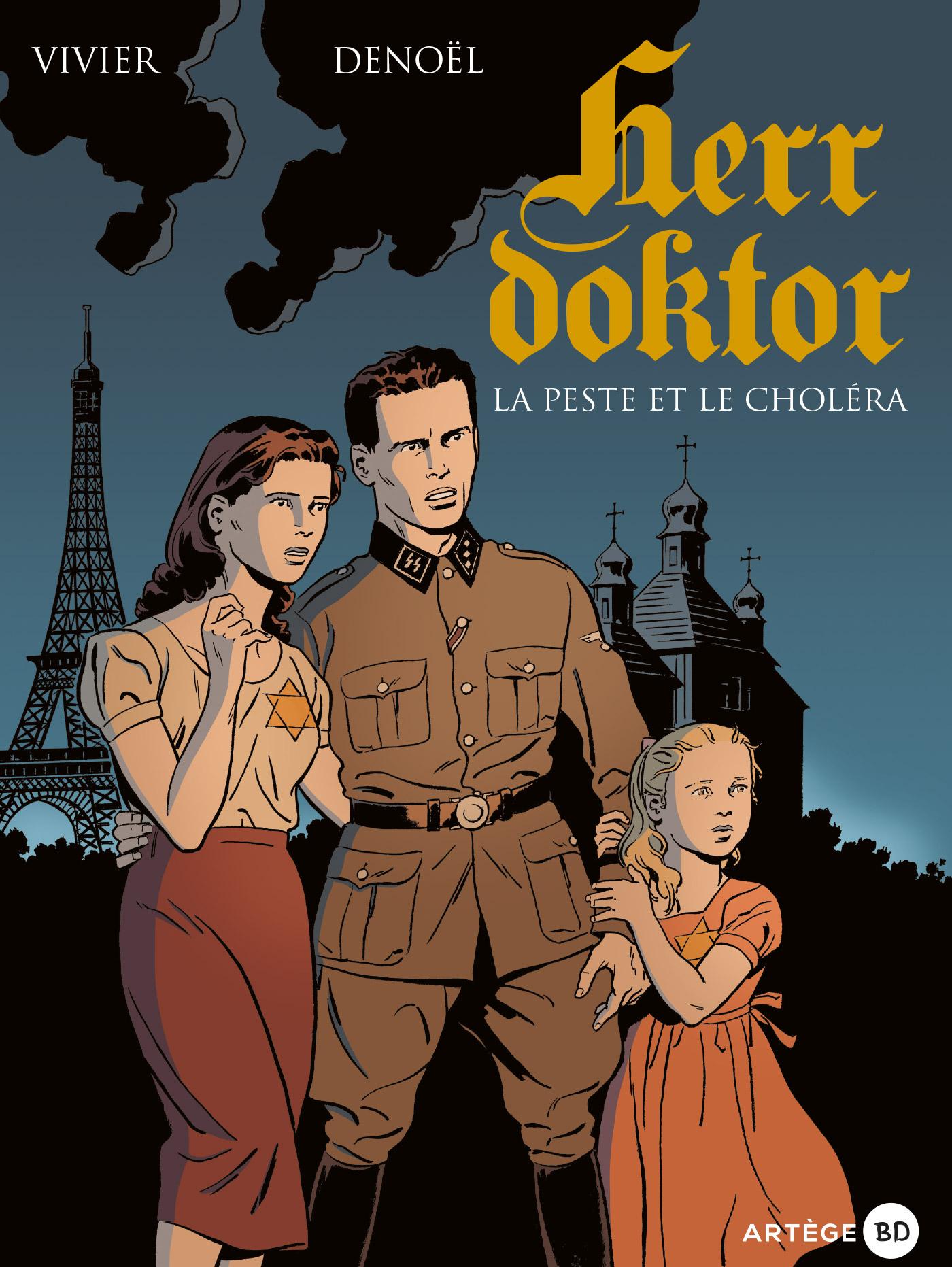 Herr Doktor (Tome 1) - La peste et le choléra