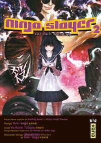 Ninja slayer - Tome 2