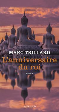 L'anniversaire du roi | Trillard, Marc