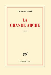 La Grande Arche | Cossé, Laurence