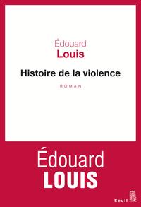 Histoire de la violence | Louis, Edouard