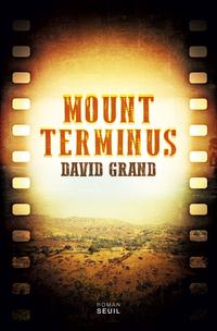 Mount Terminus | Grand, David