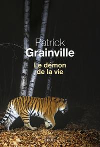 Le Démon de la vie | Grainville, Patrick
