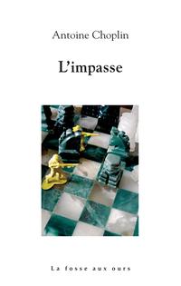 L'impasse | CHOPLIN, Antoine