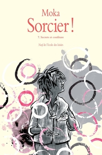 Sorcier !, Tome 7