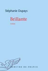 Brillante | Dupays, Stéphanie
