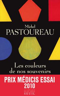 Les Couleurs de nos souvenirs | Pastoureau, Michel