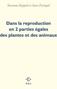 Dans la reproduction en 2 parties égales des plantes et des animaux