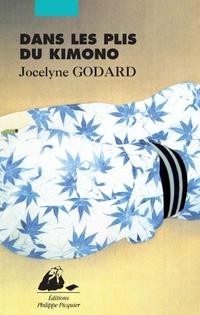 Dans les plis du kimono | GODARD, Jocelyne