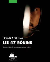 Les 47 Rônins | OSARAGI, Jirô