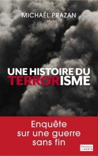 Une histoire du terrorisme