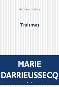 Truismes | Darrieussecq, Marie