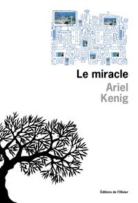 Le Miracle | Kenig, Ariel