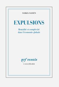 Expulsions. Brutalité et complexité dans l'économie globale   Sassen, Saskia