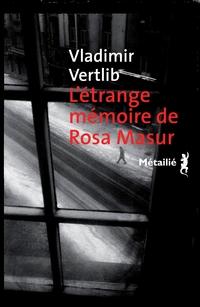L'Etrange mémoire de Rosa Masur | Vertlib, Vladimir