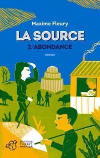 La Source - tome 2
