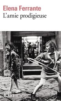 L'amie prodigieuse (Tome 1) | Ferrante, Elena
