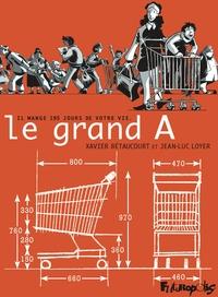 Le grand A | Bétaucourt, Xavier